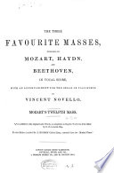 The three favourite masses  composed by Mozart  Haydn  and Beethoven