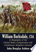 William Barksdale, CSA