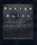 Design Rules  The power of modularity
