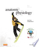 """Anatomy & Physiology E-Book"" by Kevin T. Patton, Gary A. Thibodeau"