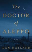 The Doctor of Aleppo [Pdf/ePub] eBook