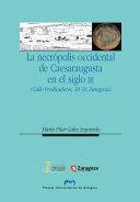 La necrópolis occidental de Caesaraugusta en el siglo III