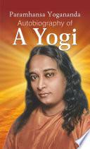 Autobiography of a Yogi Book PDF