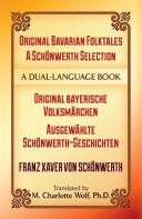 Original Bavarian Folktales: A Schönwerth Selection
