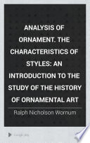 Analysis of Ornament. The Characteristics of Styles