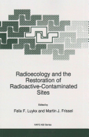 Radioecology and the Restoration of Radioactive Contaminated Sites