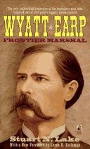 Wyatt Earp, Frontier Marshal