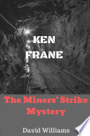 The Miners' Strike Mystery