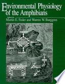 """Environmental Physiology of the Amphibians"" by Martin E. Feder, Warren W. Burggren"