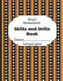 Boys Basketball Skills and Drills Book Dates