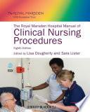 The Royal Marsden Hospital Manual of Clinical Nursing Procedures Book
