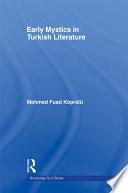 Early Mystics in Turkish Literature