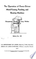 The Operation of Power driven Metal forming  Punching  and Shearing Machines Book