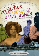 Witches  Wenches   Wild Women of Rhode Island