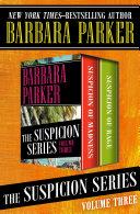 The Suspicion Series Volume Three Pdf