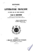Histoire de la littérature française du moyen age aux temps modernes