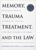 Memory, Trauma Treatment, and the Law