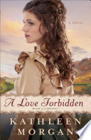 A Love Forbidden (Heart of the Rockies Book #2)