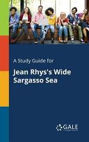 A Study Guide for Jean Rhys s Wide Sargasso Sea Book PDF