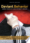 Deviant Behavior  : Crime, Conflict, and Interest Groups