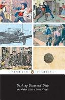 Dashing Diamond Dick and Other Classic Dime Novels Pdf/ePub eBook