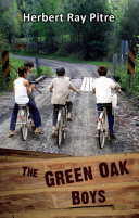 THE GREEN OAK BOYS in The Quest for The Fullness of Life   An Adventure  Book 1
