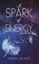 A Spark of Energy