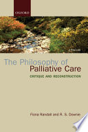 The Philosophy of Palliative Care