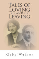 Tales of Loving and Leaving