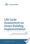 Life Cycle Assessment On Green Building Implementation