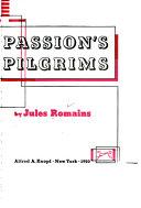 Men of Good Will  Passion s pilgrims  bk  III  Childhood s loves  bk  IV  Eros in Paris Book