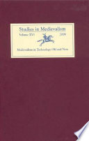 Medievalism in Technology Old and New