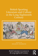 British Sporting Literature and Culture in the Long Eighteenth Century