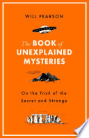 The Book of Unexplained Mysteries Book