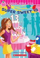 Pdf Super Sweet 13
