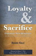 Loyalty and Sacrifice