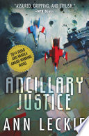 """""""Ancillary Justice"""" by Ann Leckie"""