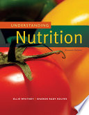 """Understanding Nutrition"" by Eleanor Whitney, Sharon Rady Rolfes"