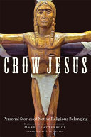 Book cover for Crow Jesus : personal stories of native religious belonging