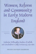 Women  Reform and Community in Early Modern England