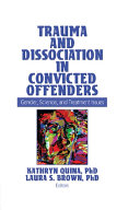 Pdf Trauma and Dissociation in Convicted Offenders