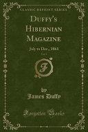 Duffy s Hibernian Magazine  Vol  3
