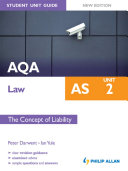 AQA AS Law Student Unit Guide New Edition  Unit 2 The Concept of Liability