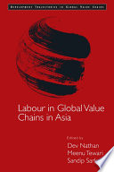 Labour Conditions in Asian Value Chains Book