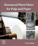 Nonwood Plant Fibers for Pulp and Paper Book