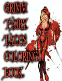 Grimm Fairy Tales Coloring Book Book