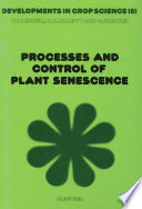 Processes and Control of Plant Senescence