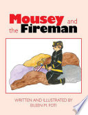 Mousey and the Fireman