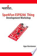SparkFun ESP8266 Thing Development Workshop