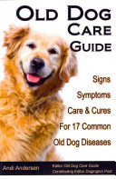 Old Dog Care Guide